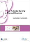 New at the NEA feature - Minor actinide burning in thermal reactors