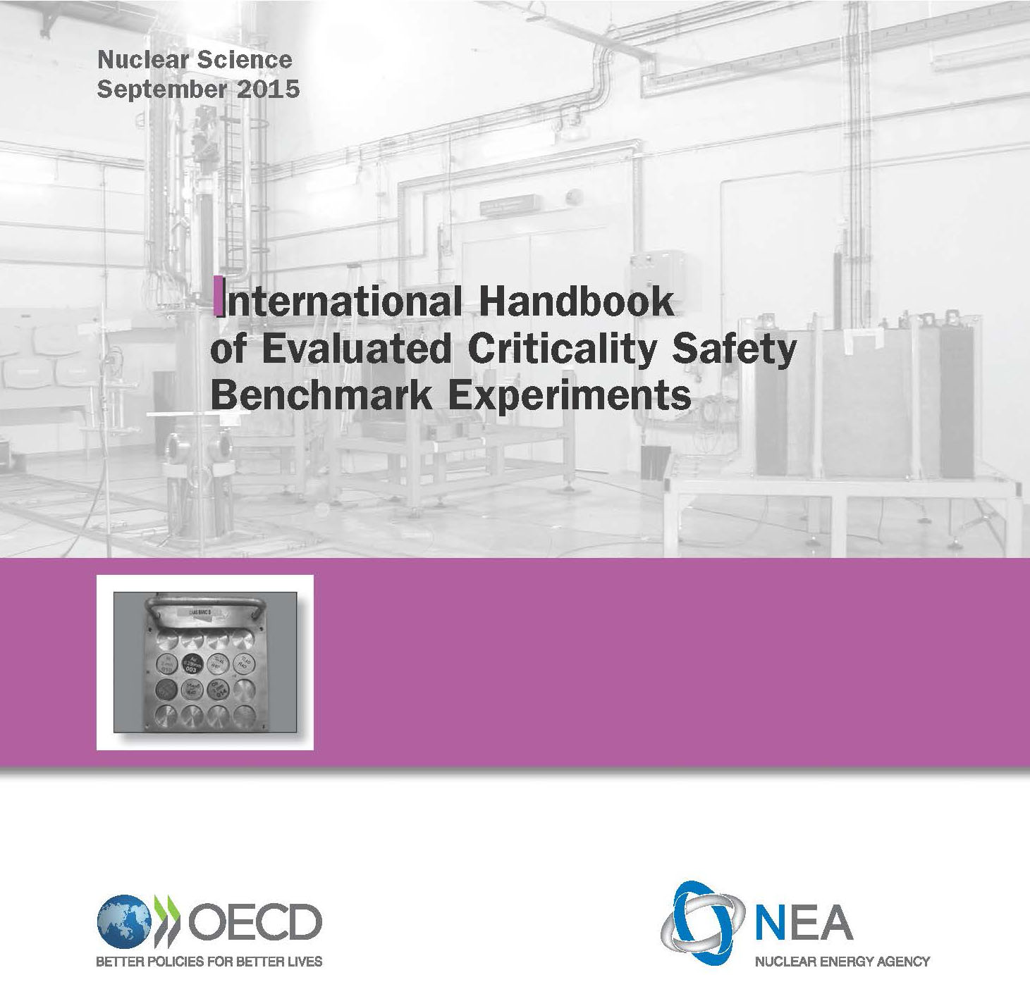 International Handbook of Evaluated Criticality Safety Benchmark Experiments