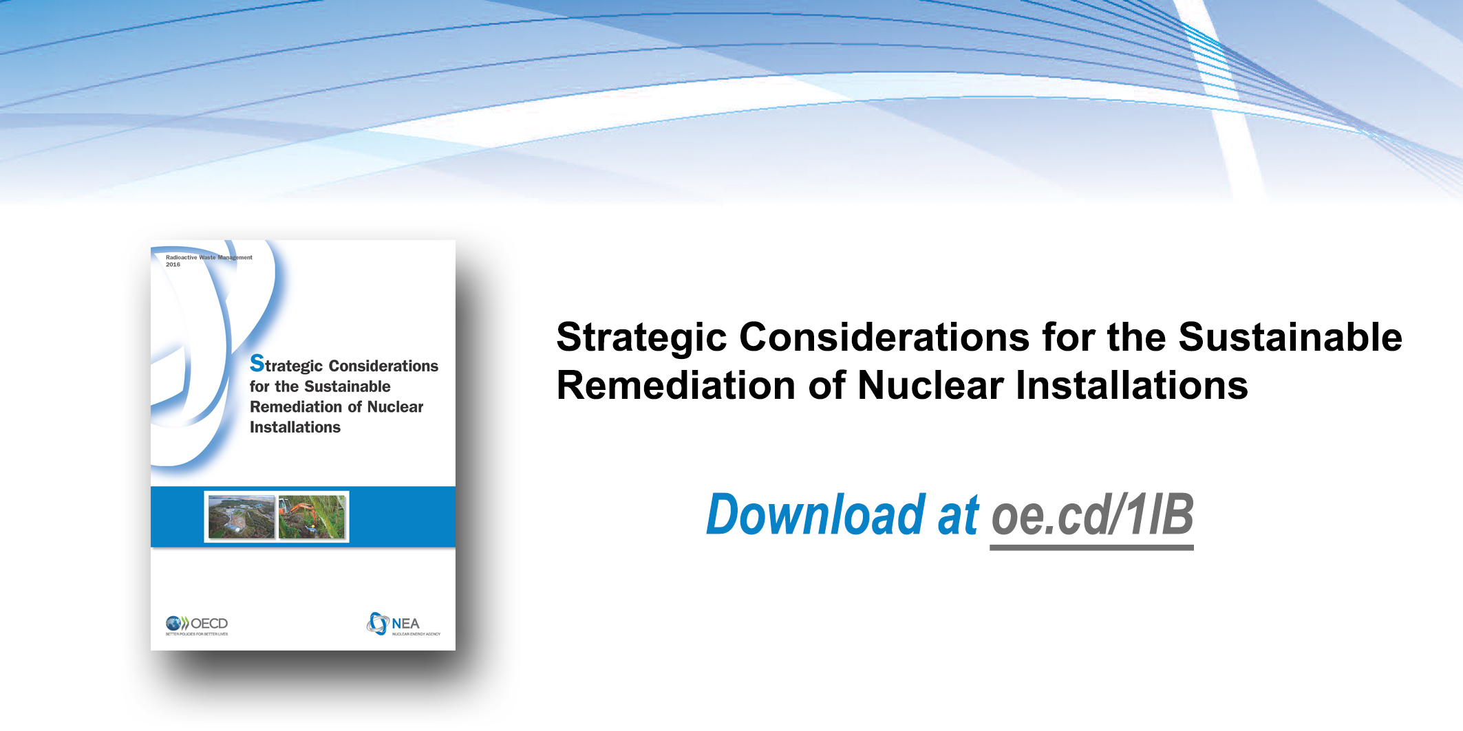Strategic Considerations for the Sustainable Remediation of Nuclear Installations
