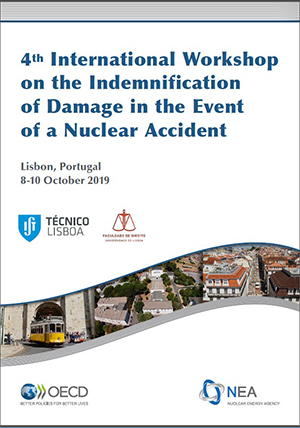 The Fourth International Workshop on the Indemnification of Damage in the Event of a Nuclear Accident