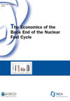 The Economics of the Back End of the Nuclear Fuel Cycle