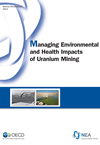 Managing Environmental and Health Impacts of Uranium Mining
