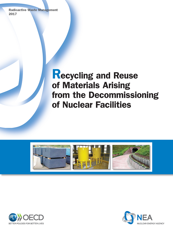 Recycling and Reuse of Materials Arising from the Decommissioning of Nuclear Facilities