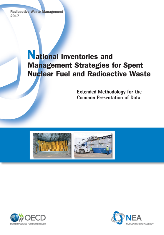 National Inventories and Management Strategies for Spent Nuclear Fuel and Radioactive Waste: Extended Methodology for the Common Presentation of Data
