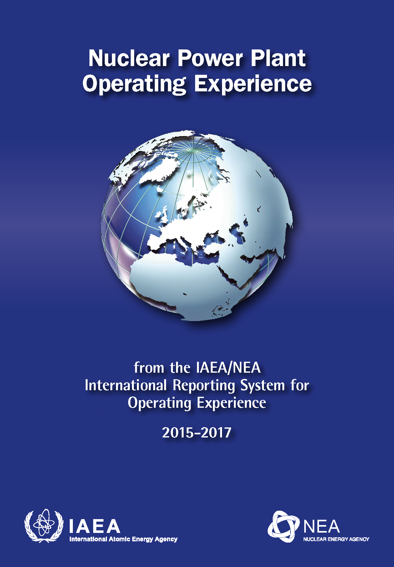 Nuclear Power Plant Operating Experience: from the IAEA/NEA International Reporting System for Operating Experience 2015-2017