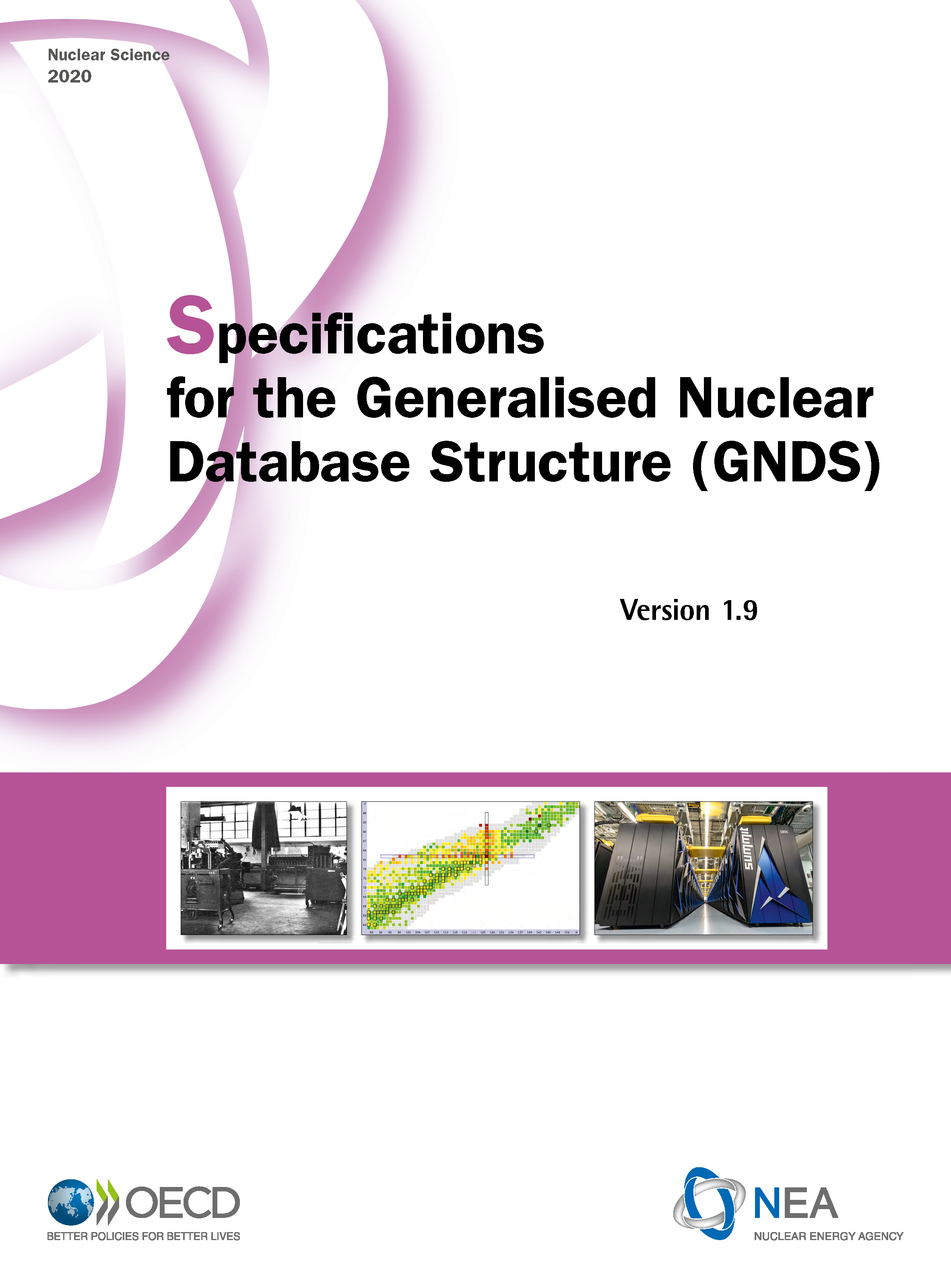 The Generalised Nuclear Database Structure: Establishing an International Nuclear Data Standard