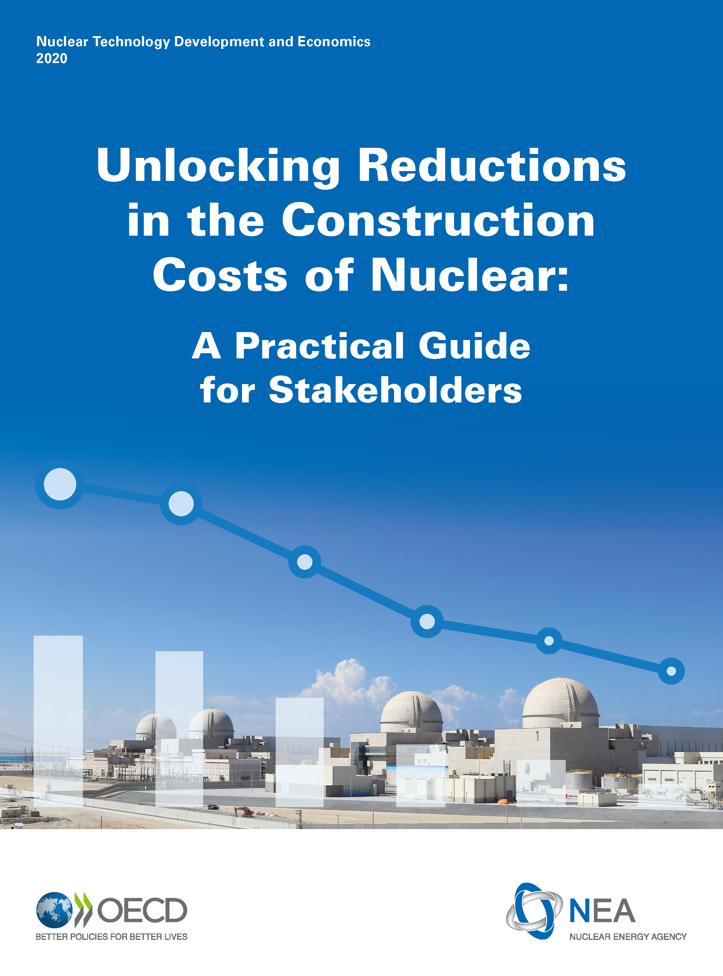Unlocking reductions in the construction cost of nuclear: A practical guide for stakeholders