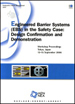 Engineered Barrier Systems (EBS) in the Safety Case: Design Confirmation and Demonstration - Workshop Proceedings, Tokyo, Japan, 12-15 September 2006