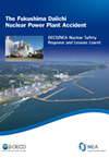 The Fukushima Daiichi Nuclear Power Plant Accident: OECD/NEA Nuclear Safety  Response and Lessons Learnt