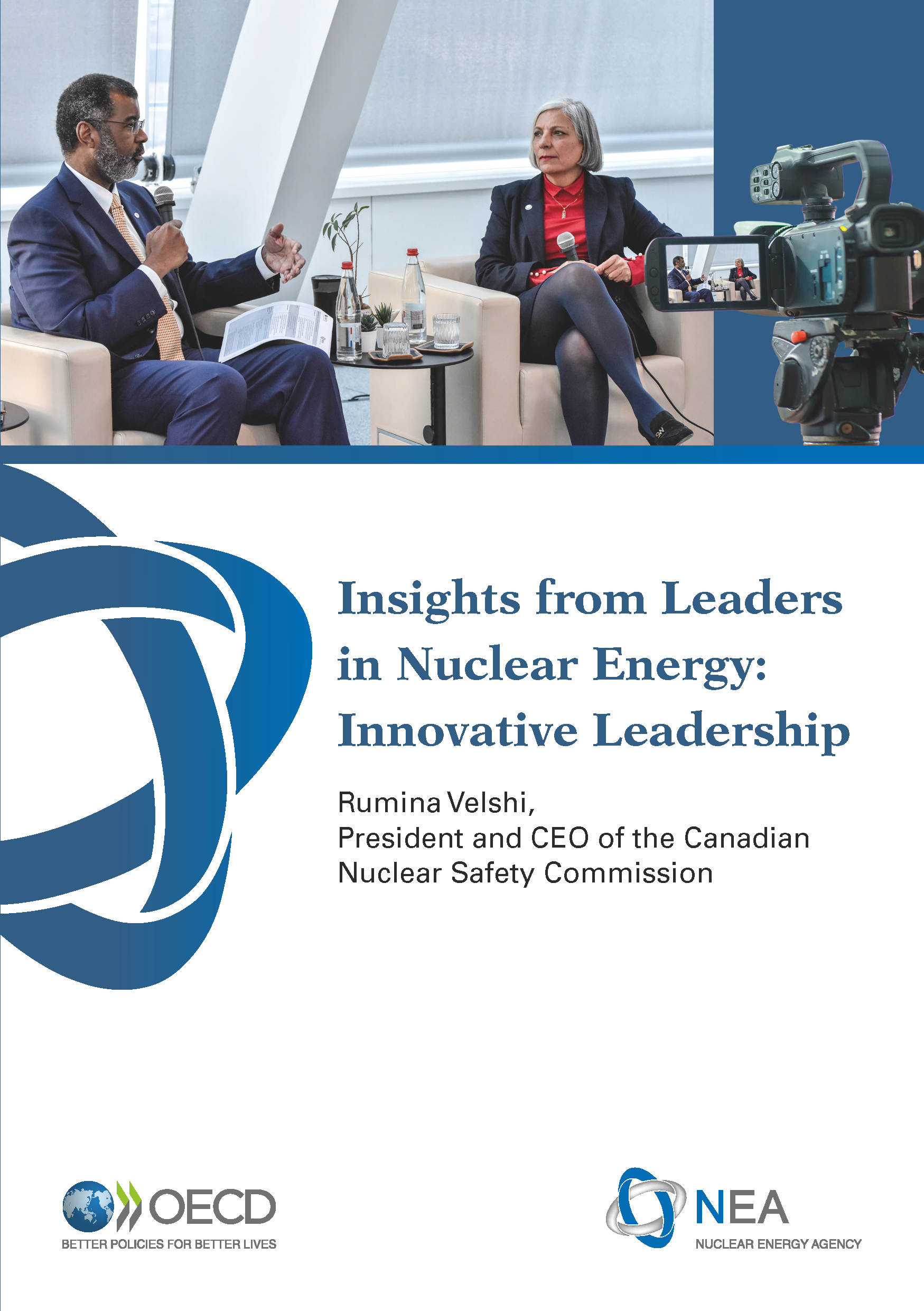 Insights from Leaders in Nuclear Energy: Innovative Leadership, A conversation with Rumina Velshi, President and CEO of the Canadian Nuclear Safety Commission (CNSC)