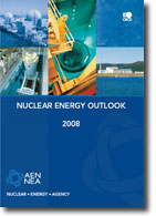 Nuclear Energy Outlook 2008