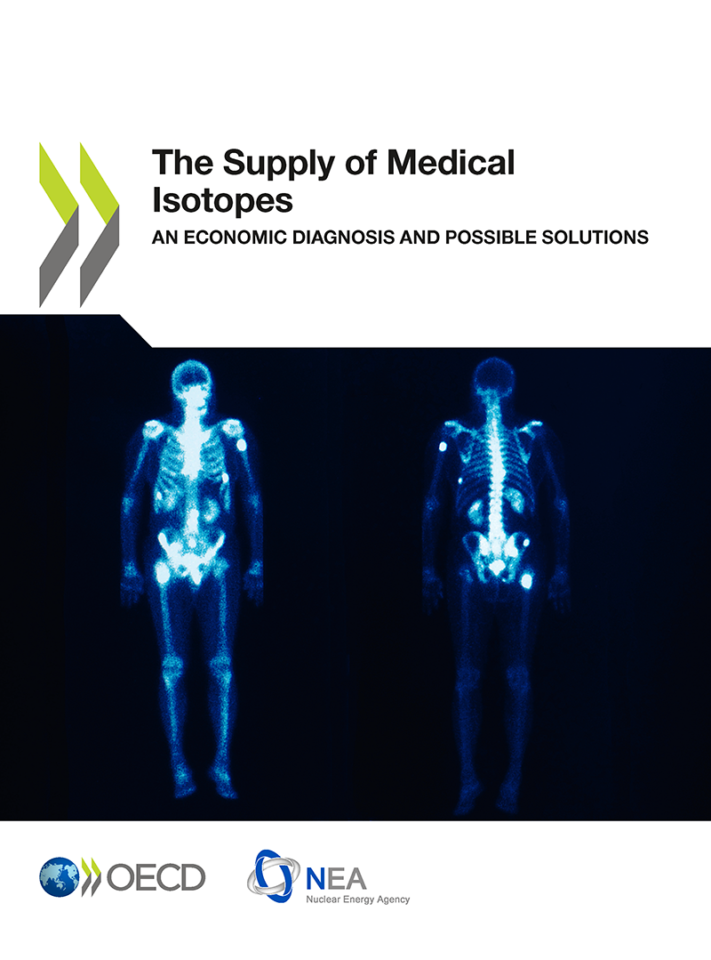 The Supply of Medical Isotopes: An Economic Diagnosis and Possible Solutions